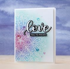 Simon Says Stamp Kristina's Love Set (Hey Love Release) - card by Laura Bassen (Simon Says Stamp Emma Background Stamp) Love Cards, Diy Cards, Love You To Pieces, Creation Deco, Embossed Cards, Marianne Design, Simon Says Stamp, Watercolor Cards, Card Sketches