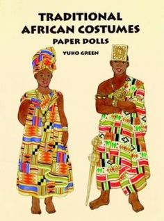 Traditional African Costumes Paper Dolls (for teaching kids about Africa)