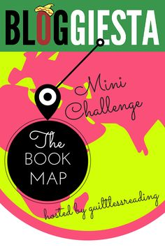 Make your own #BookMap Mini Challenge! @Bloggiesta (reprised)  / guiltless reading