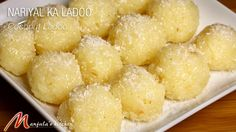 Nariyal Ka Ladoo or Coconut Ladoo, a delicious homemade sweet also can be serve as a candy. This is easy to prepare. One of the simplest recipe to make with few ingredients. Indian Dessert Recipes, Indian Sweets, Sweets Recipes, Indian Recipes, Indian Foods, Free Recipes, Vegetarian Desserts, Vegetarian Cooking, Cooking Beef