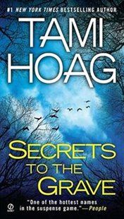 Secrets To The Grave Book by Tami Hoag | Mass Market Paperbound | chapters.indigo.ca