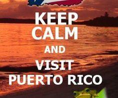 KEEP CALM AND ... #puertorico #boricuas
