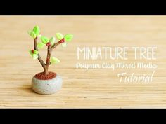 Cute Miniature Tree│Polymer Clay Mixed Media Tutorial - YouTube