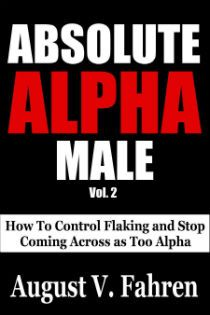 Kindle Countdown Days:  Dec 5  -  11      ~~ Absolute Alpha Male ~~ Want to start winning the hearts of beautiful women almost immediately even if you're competing against rich, good looking, and more experienced guys?