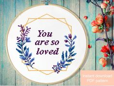 You are so loved Floral Modern Cross Stitch Pattern, flower wreath counted cross stitch chart, baby Cross Stitch Quotes, Cross Stitch Charts, Simple Cross Stitch, Cross Stitch Flowers, Modern Cross Stitch Patterns, Cross Stitch Designs, Cross Stitching, Cross Stitch Embroidery, Embroidery Patterns