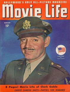 """Clark Gable on the cover of """"Movie Life"""" magazine, USA, August 1943."""