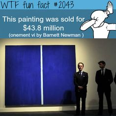 Expensive meaningless painting sold for millions - WTF fun facts- OMFG, there's got to be a back story to why it was so expensive; that's just.. wow!!