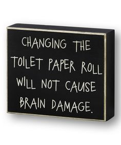 Black 'Toilet Paper Roll' Box Sign | Daily deals for moms, babies and kids