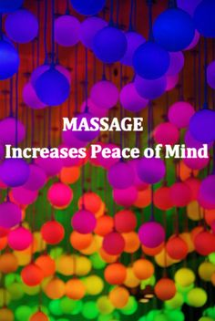 Massage increases peace of mind