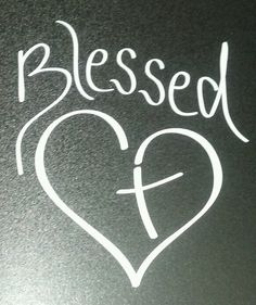 """Vinyl Car Decal """"Blessed"""" Heart with Cross by PonderTruth, $10.00"""