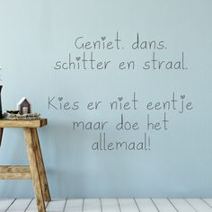 Quotes about Happiness : Muurtekst quote sticker met de tekst geniet dans schitter en straal. Motivational Quotes For Life, Happy Quotes, Success Quotes, Inspirational Quotes, Happiness Quotes, Quotes Motivation, Positive Quotes, Favorite Quotes, Best Quotes