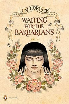 """""""You think you know what is just and what is not. I understand. We all think we know. Coetzee, Waiting for the Barbarians Great Novels, Great Books, Enemy Of The State, Short Novels, Penguin Books, Imagines, Fantasy Books, Barbarian, Fiction Books"""