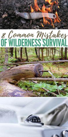 8 Common Mistakes of Wilderness Survival - preparedness