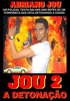 FILME JOU 2 A DETONAÇÃO Com Adriano Santos Caldeira e Mira de Paula Ano (1999) Filme escrito, produzido e dirigido por Adriano Jou