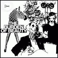 The Burden of Beauty http://sensanostra.com/the-burden-of-beauty/