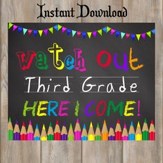 First Day of School Sign INSTANT DOWNLOAD-Watch Out Third Grade-Here I Come Sign-Back to School 3rd Grade Chalkboard Sign-Printable Prop by MyPrintablePartyLine on Etsy