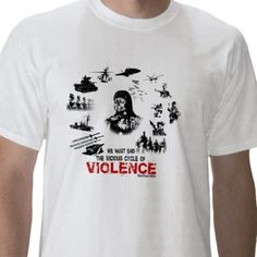 End the Vicious Cycle of Violence T-Shirt from http://www.zazzle.com/libertarian+tshirts
