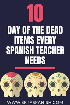 10 Day of the Dead Items Every Spanish Teacher Should Have - SRTA Spanish Spanish Activities, Vocabulary Activities, Class Activities, Learning Resources, Teaching Ideas, Learn Spanish Online, How To Speak Spanish, Spanish Teacher, Spanish Classroom