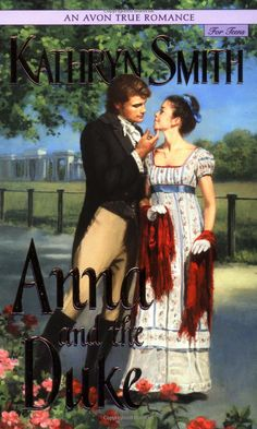 more cliches, but we can make these two more interesting | Anna and the Duke: Kathryn Smith: 9780064473385: Amazon.com: Books