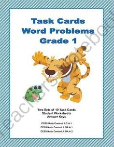 Task Cards Word Problems Grade 1 Common Core from mccormick33 from mccormick33 on TeachersNotebook.com (13 pages)  - If you're looking for practice in word problems, this is the product for you. This collection has 2 sets of task cards-10 in each set. They will make your students think as they solve problems involving adding, subtracting, shapes, money, time, and j