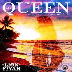 :: ライオン・ファイヤー(Lion Fiyah)、フィーチャリング、フィジー(Fiji)、ニュー・シングル「My Queen」2月24日より配信開始!   Wat's!New!! ハワイ by RealHawaii.jp ::