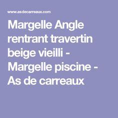 Margelle Angle rentrant travertin beige vieilli - Margelle piscine - As de carreaux