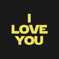 Shop I Know star wars t-shirts designed by fishbiscuit as well as other star wars merchandise at TeePublic. Star Wars Facts, Star Wars Humor, Love Stars, Stars And Moon, Star Wars Love Quotes, Star Wars Merchandise, Star Wars Tattoo, Star Wars Wallpaper, I Love You