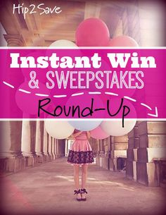Instant Win & Sweepstakes Round-Up
