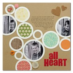 Love the Circles from Jillibean Soup - reminds me of a Jenni Bowlin layout we're featuring in our next Scrapbooking class at The Paperie.