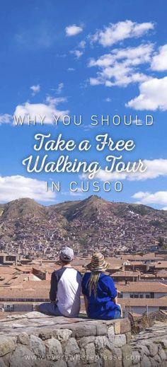 Cusco | Peru Travel | Things to do in Cusco | Free things to do in Peru | Walking tour | Cusco Walking Tour