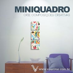 Crie a sua composição de miniquadros em www.voucolar.com.br