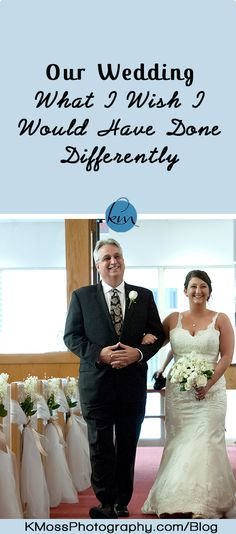 What I wish I would have done differently for our wedding | K. Moss Photography