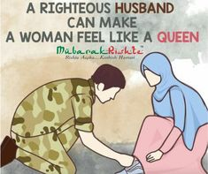 A righteous husband can make a woman feel like a queen. Islamic Quotes On Marriage, Muslim Couple Quotes, Islam Marriage, Cute Muslim Couples, Muslim Love Quotes, Love In Islam, Quran Quotes Love, Beautiful Islamic Quotes, Islamic Inspirational Quotes