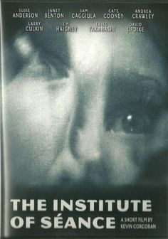2009 BEST HORROR SHORT FILM: The Institute Of Seance
