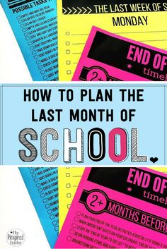 ideas for the last month of school that will help you plan the end of the year, because we all know the end of the year/last weeks of school can be crazy! These tips will help you beat the end of the year overwhelm!