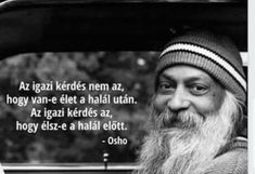 Osho, Yoga Quotes, Namaste, Einstein, Wisdom, Life, Hospice, The World, Lost In Love