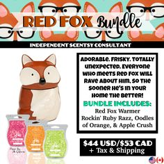 Red Fox Bundle - $44, comes with Red Fox Warmer and your choice of 3 Scentsy Bars. Order today at www.smellarific.com. Flyer By: Angela O'Hare