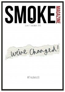 Smoke Magazine is looking for a culture editor and a social media editor to join the committee.  The deadline for applications is Monday 28 October 2013.