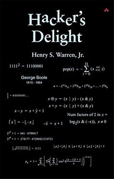 Hacker's Delight by Henry S. Technology Hacks, Computer Technology, Computer Science, Science Books, Data Science, Cyber Security Awareness, Computer Security, Office Humor, Deep Learning