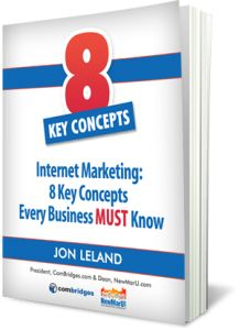 """""""Internet Marketing: 8 Key Concepts Every Business MUST Know"""" available as paperback or Kindle book on Amazon.com"""