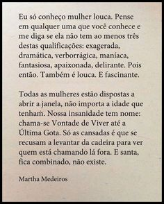 martha medeiros Quotes And Notes, Some Quotes, Great Quotes, Writer Quotes, My Philosophy, Faith Hope Love, Printable Quotes, True Words, Picture Quotes