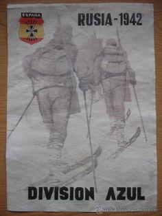 CARTEL GUERRA CIVIL DIVISION AZUL RUSIA 1942 (Papel - Carteles Gran Formato - Carteles Guerra Civil)