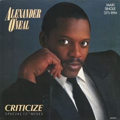 "Alexander O'Neal - Criticize [Extended Club Remix 12''] 1987 €URO 80's ""La Radio del Ítalo Disco © 2011 - 2016 euro80s.net"