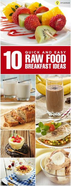 Nutritional experts say breakfast should be eaten within 2 hours of waking up to kick start your metabolism. Here are 10 quick & easy raw food breakfast ideas for you to check out  #Breakfast