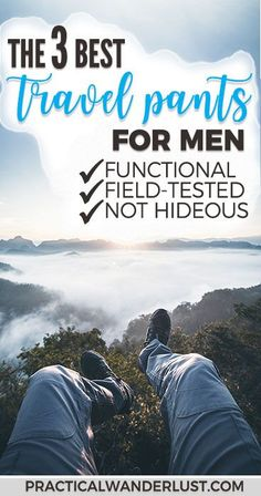 Travel jeans. Hiking pants. Travel lounge wear. The 3 best travel pants for men - tried and tested! #WhattoPack #TravelTips #TravelPants