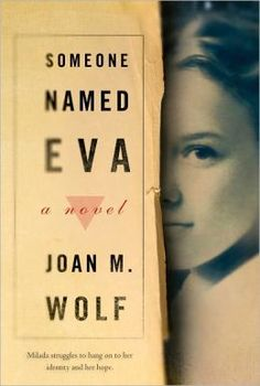 Someone Named Eva - good book :) Joan M. Wolf