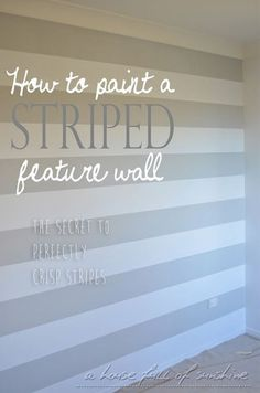 How to paint a striped feature wall with perfectly crisp stripes