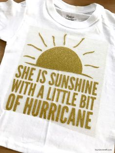 Don't miss out on this fun sunshine and hurricane t-shirt and cut file. It's the perfect DIY. Vinyl Crafts, Vinyl Projects, Craft Projects, Project Ideas, Vinyl Designs, Shirt Designs, Vinyl Shirts, Kids Shirts, Scan And Cut