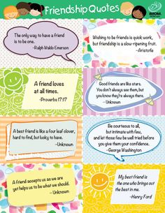 "FREE Friendship Quotes Printable~  The colorful download includes eight, great quotes to remind you students about the true meaning of friendship.  Do you know where this famous quote originated?  ""The only way to have a friend is to be one.""  It's as true now as it was when Ralph Waldo Emerson first said it in the 1800s!  :-)"