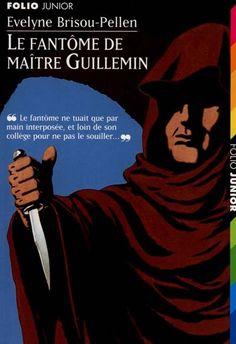 Le fantôme de maître Guillemin. E. Brisou Pellen